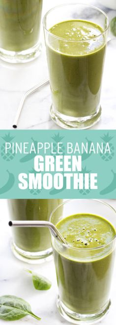 Pineapple Banana Green Smoothie - sweet, tart and so perfect for breakfast!