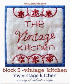 "Jenny of ELEFANTZ: Free ""Vintage Kitchen"" BOM 07/16/15  JS"
