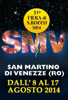 """31^ Fiera di """"San Rocco"""" - S. Martino di Venezze (RO)"""