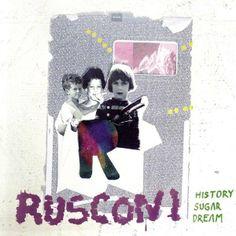 Rusconi - History Sugar Dream (2014)