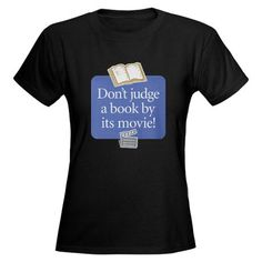 Don't judge a book by it's movie!- Very true for books like The City of Ember! Quick Quotes, Fade Designs, Don't Judge, Great Books, Short Sleeve Tee, Shirt Designs, Funny Quotes, Tee Shirts, Wishing Well