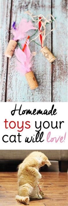 Make your own cat toys ! All it takes is a couple of wine corks and a few other items you probably have around the house for cute homemade cat toys