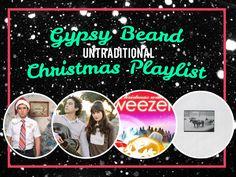 Gypsy Beard: Gypsy Beard Untraditional Christmas Playlist