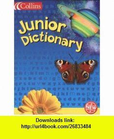 Collins Junior Dictionary (9780003161564) Evelyn Goldsmith , ISBN-10: 0003161560  , ISBN-13: 978-0003161564 ,  , tutorials , pdf , ebook , torrent , downloads , rapidshare , filesonic , hotfile , megaupload , fileserve