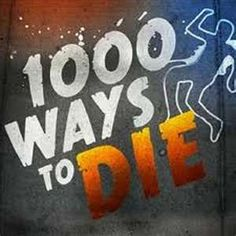 1000 ways to die (some of the weirdest things I've ever seen)