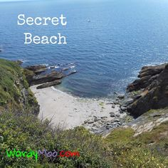 A walk along a coastal path will take you to secret beaches you just have to be prepared to find them