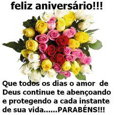 Feliz Aniversário! Que todos os dias o amor de Deus continue te abonçoando e protegendo