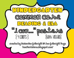 Kindergarten Common Core Reading & ELA 'I Can' posters (free!!)
