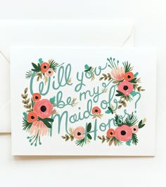 Rifle Paper Co.'s 'Will You Be My Maid of Honor' card. Just ordered mine today! :)