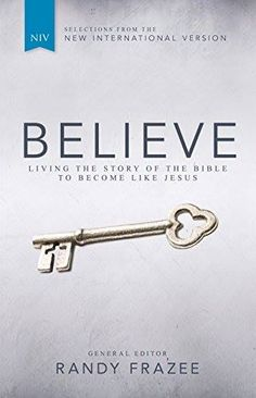 """Easy to understand, but hard to grasp: The one true God over all, deeply loves and cares about us."" - Randy Frazee  **GIVEAWAY** We have 10 COPIES of Randy Frazee's , ""Believe, NIV: Living the Story of the Bible to Become Like Jesus"" to GIVE AWAY! Read the rest of Randy's devotion & ENTER TO WIN on our ""Encouragement for Today"" devotions blog: http://proverbs31.org/devotions/?p=3652"