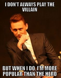 Funny pictures about Tom Hiddleston The Villain. Oh, and cool pics about Tom Hiddleston The Villain. Also, Tom Hiddleston The Villain photos. Avengers Humor, The Avengers, Loki Thor, Marvel Funny, Marvel Memes, Marvel Avengers, Loki Funny, Loki Meme, Marvel Quotes