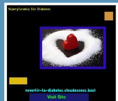 Hiperglucemia Sin Diabetes 170600 - Aprenda como vencer la diabetes y recuperar su salud.