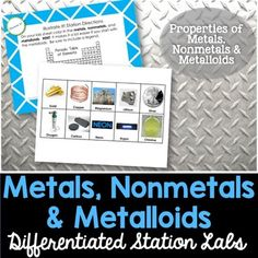 Metals Nonmetals Metalloids Station Lab - Students will love you for providing them with a hands-on experience when learning about Metals Nonmetals and Metalloids.The Metals Nonmetals and Metalloids station lab is a plug and play unit that is meant to accompany my FREE Kesler Science Station Lab Series.