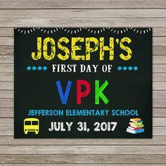 First Day of VPK Chalkboard First Day of School Chalkboard