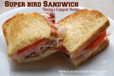 Tada's Kooky Kitchen: Super Bird Sandwich