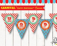 "Carnival ""Happy Birthday"" Banners for Circus Birthday. DIY Circus Bunting Printables. Non-Personalized Circus Banners. Instant Download."
