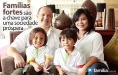 Familia.com.br | #Familias #fortes são a #chave para uma #sociedade #prospera. #paisefilhos #amor