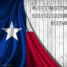 Celebrate Texas Independence Day!