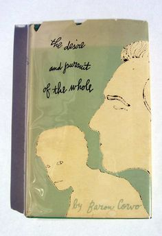 Artist: Andy Warhol  Title: The Desire and Pursuit of the Whole   Author: Baron Corvo  Publisher: New Directions  Date: 1953