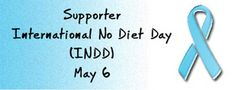 bout International No Diet Day (INDD)  Are you tired of trying out so many diet programs but still getting no result? Have you given thought to just giving yourself a break this May and reflect on how lovely your body really is? Do not fret. Join us as we celebrate the beauty of the human person on this year's International No Diet Day or INDD on 6th May, 2015.
