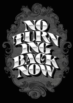 No Turning Back Now by Andreas Grey