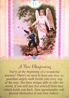 "Daily Angel Oracle Card: A New Beginning, from the Guardian Angel Oracle Card deck, by Doreen Virtue Ph.D and Radleigh Valentine A New Beginning: ""You are at the beginning of a wonderful journey! T..."
