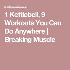 1 Kettlebell, 9 Work