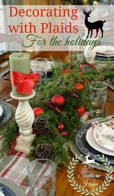 Our Southern Home   Decorating with Plaids   http://www.oursouthernhomesc.com