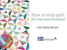 How to strip quilt: the strip-smart technique