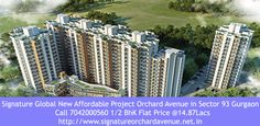 Signature Global New Affordable Project Orchard Avenue in Sector 93 Gurgaon. Call 7042000560 for Online booking in Signature Orchard Avenue. Signature Orchard Avenue 1/2 BhK Flat Price @14.87Lacs   http://www.signatureorchardavenue.net.in/  http://www.affordablehousingprojectgurgaon.com/Signature-Global-Orchard-Avenue-Sector-93-Gurgaon.php