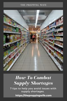 How To Combat Supply Shortages - The Prepping Wife Emergency Food Supply, Freeze Drying Food, Doomsday Prepping, Home Canning, Disaster Preparedness, Grow Your Own Food, Wilderness Survival, Food Waste, Preserving Food