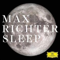 Max Richter Sleep Jeg ønsker mig både den lange version (8 timer) og uddraget (1 CD) - imusic har begge.