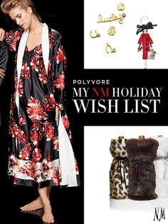 Your favorite things. Share your holiday wish list with us on Polyvore for a chance to win an NM gift card.