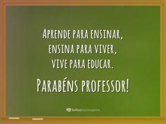 Veja no Belas Mensagens as melhores Frases Dia do Professor para compartilhar no Facebook. Clique aqui!
