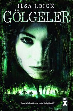 Gölgeler - SHADOWS by Ilsa J Bick, Turkish edition