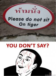 Lol... either there is a tiger statue somewhere, or this is a very bad translation.