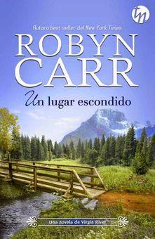 Un lugar escondido ebook by Robyn Carr - Rakuten Kobo