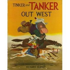 Tinker and Tanker out West,
