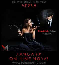 Be mysterious with your STYLE  F.A.I.C.E. OnLine | M ™  www.faiceonline.com