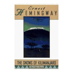 hills like white elephants ernest hemingway crazy story iceberg the snows of kilimanjaro and other stories ernest hemingway good condition