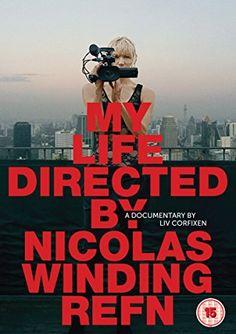 my life directed by nicolas winding refn, documentary