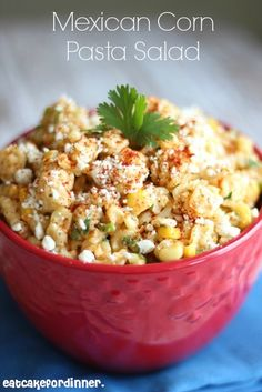Eat Cake For Dinner: Mexican Corn Pasta Salad