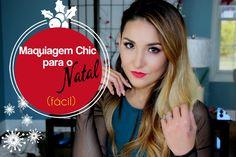 Maquiagem CHIC e FÁCIL para o NATAL - (falado)