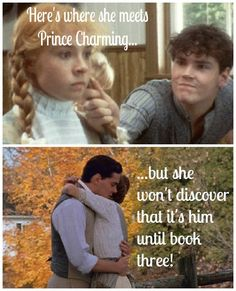 """I don't want sunbursts and marble halls...I just want you."" ~ Anne of Green Gables"