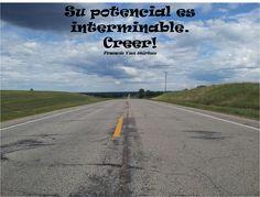 Su potencial es interminable. Creer!   FVW