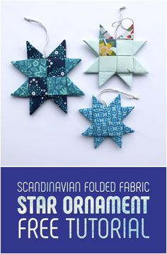 Scandinavian Folded Fabric Star Ornament (w video tutorial) - Mister Domestic Folded Fabric Ornaments, Quilted Christmas Ornaments, Fabric Christmas Trees, Christmas Origami, Christmas Sewing, Noel Christmas, Handmade Christmas, Christmas Ideas, Scandinavian Christmas Ornaments