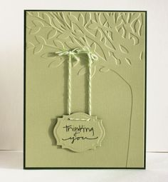 Another Challenge Card thinking of you tree embossed card -- would be better with contrasting colors Making Greeting Cards, Greeting Cards Handmade, Cute Cards, Diy Cards, Embossed Cards, Stamping Up Cards, Get Well Cards, Sympathy Cards, Creative Cards