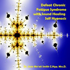 $9.95 Defeat Chronic Fatigue Syndrome with Sound Healing Self Hypnosis
