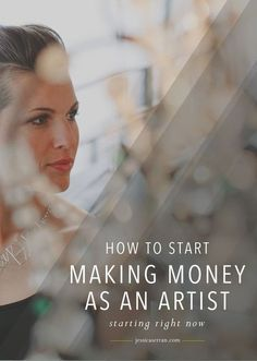 How to Make Money as an Artist – Starting Right Now — JESSICA SERRAN