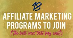Here are the top 18 affiliate marketing programs that every blogger has to know about. They all have great payouts and are uber reliable!